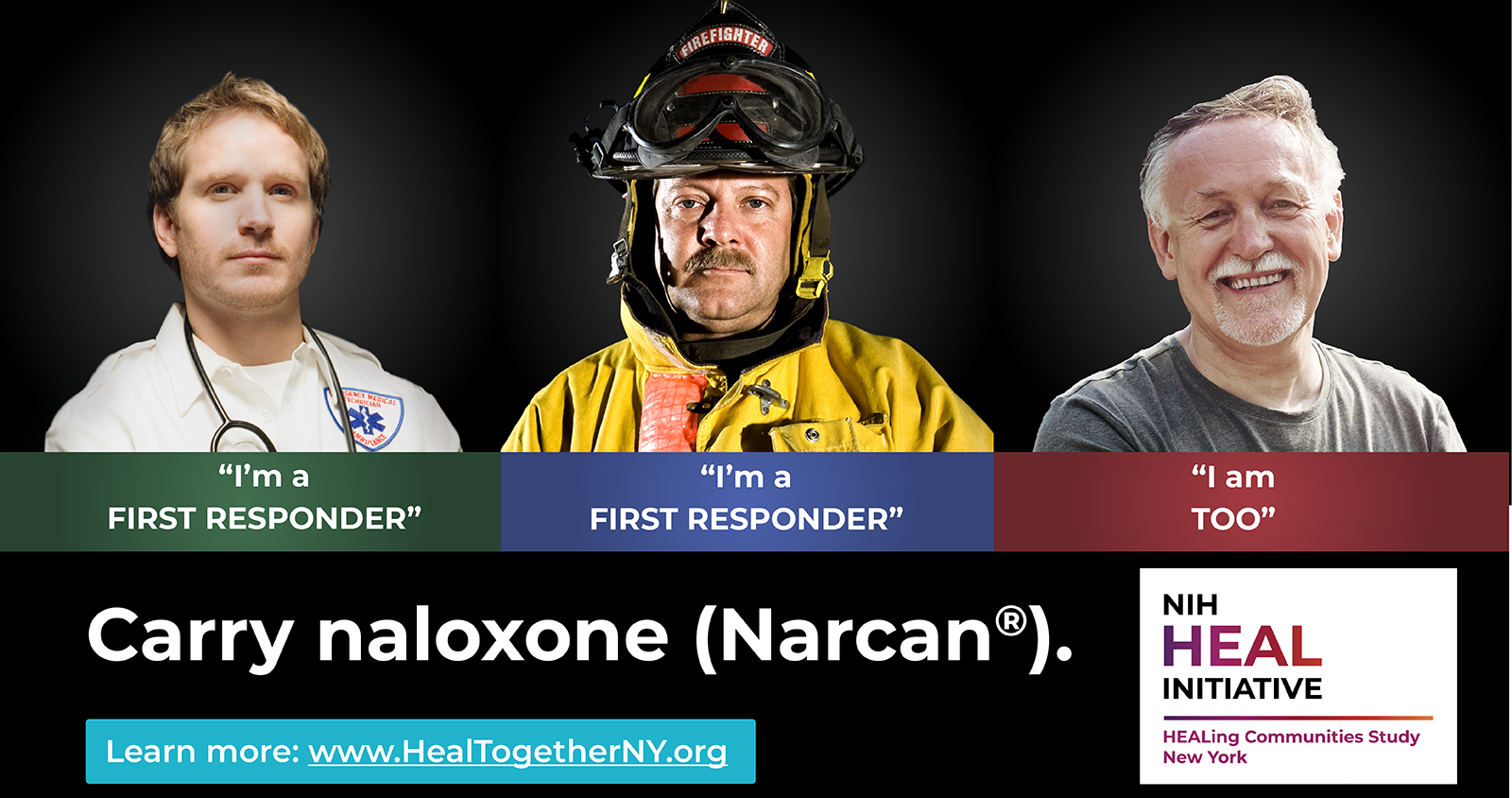 Carry Naloxone, learn more at healtogetherny.org